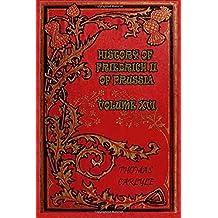 History of Friedrich II of Prussia - Volume XVI