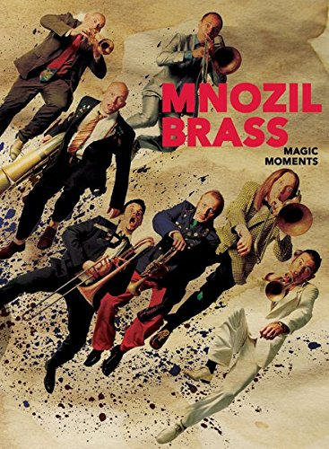Mnozil Brass - Magic Moments