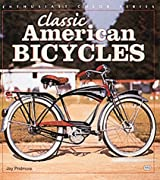 Classic American Bicycles (Enthusiast Color)