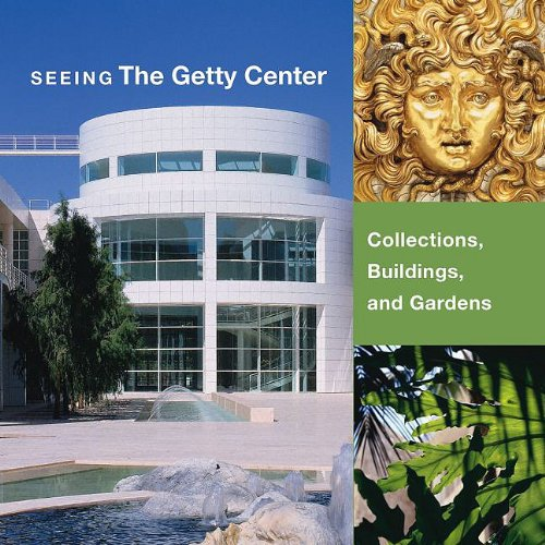 Seeing the Getty Center: Collections, Building, and Gardens Three-Volume Boxed Set