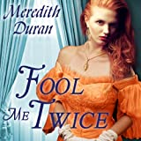 Fool Me Twice: Rules for the Reckless, Book 2