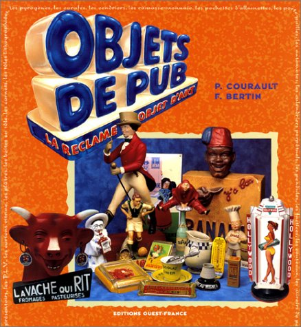 Objets de pub : La Réclame objet d'...