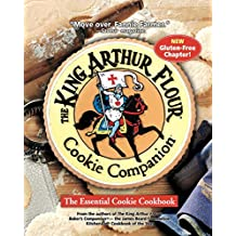The King Arthur Flour Cookie Companion – The Essential Cookie Cookbook