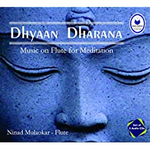 Dhyaan Dharana - Music On Flute For Meditation