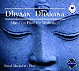 #1: Dhyaan Dharana - Music On Flute For Meditation