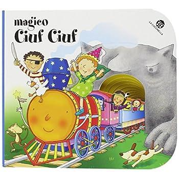 Magico Ciuf Ciuf. I Buchini