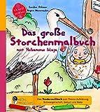 Das große Storchenmalbuch mit Hebamme Maja - Das Kindersachbuch zum
