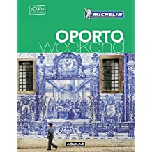 Oporto. La Guía Verde Weekend (LA GUIA VERDE WEEKEND)