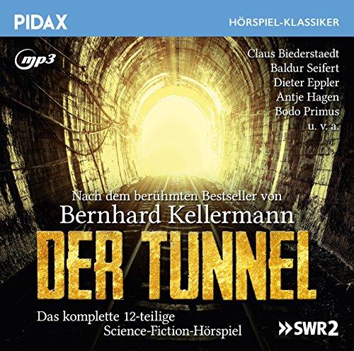 Pidax Hörspiel-Klassiker - Der Tunnel (Bernhard Kellermann) SWR 1975