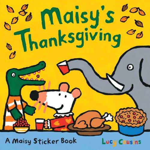 Maisy's Thanksgiving Sticker Book (Maisy Sticker Book) por Lucy Cousins