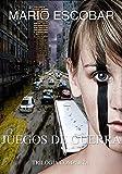 Image de JUEGOS DE GUERRA (Trilogía Completa)