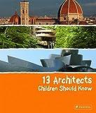 13 Architects Children Should Know