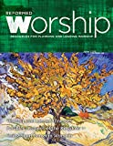 Reformed Worship #128 (English Edition)