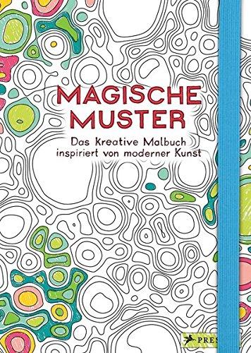 Magische Muster: Das kreative Malbuch inspiriert von moderner Kunst (Delphin-malbuch)