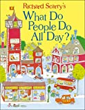 What Do People Do All Day? (Scarry)