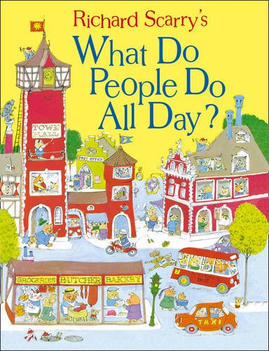 What Do People Do All Day? (Scarry) por Richard Scarry