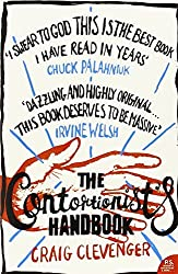 The Contortionist's Handbook by Craig Clevenger (2006-08-01)