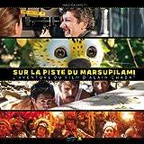 Making of - Sur la piste du Marsupilami, l'aventure du film d'Alain Chabat