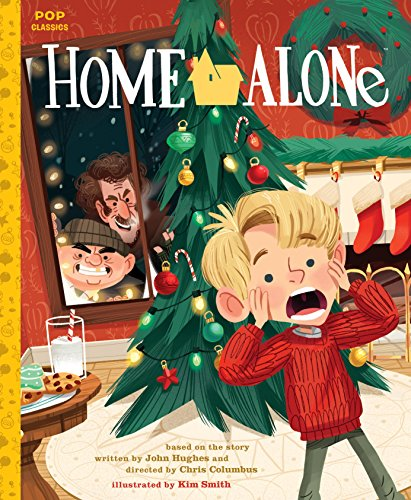 Home Alone: The Classic Illustrated Storybook por Kim Smith