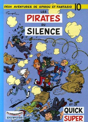Deux aventures de Spirou et Fantasio, Tome 10 : Les pirates du silence
