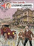 Victor Sackville : L'espion de Georges V, tome 4 : Le loup des Ardennes