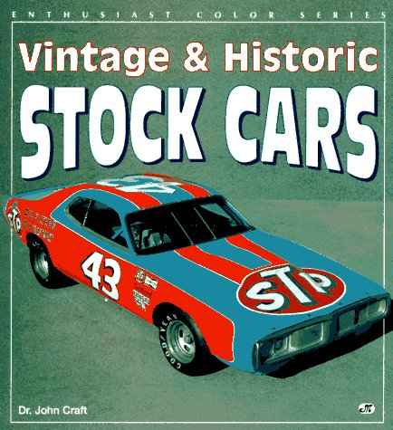 Vintage and Historic Stock Cars (Enthusiast Color S.) por John Craft