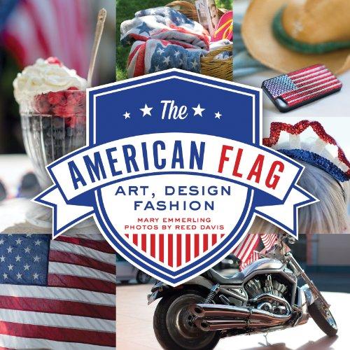 The American Flag: Art, Design, Fashion (English Edition)