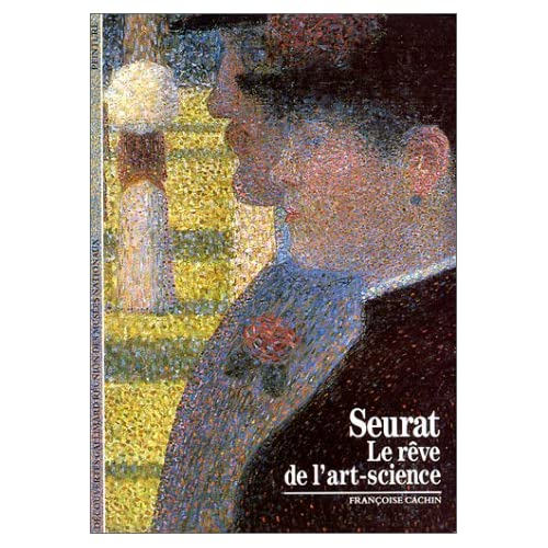 Seurat : Le Rêve de l'art-science
