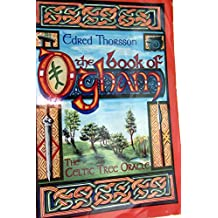 The Book of Ogham: Celtic Tree Oracle