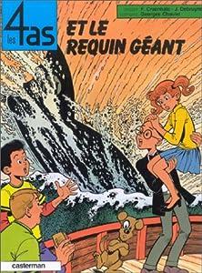 """Afficher """"Les 4 as et le requin géant"""""""