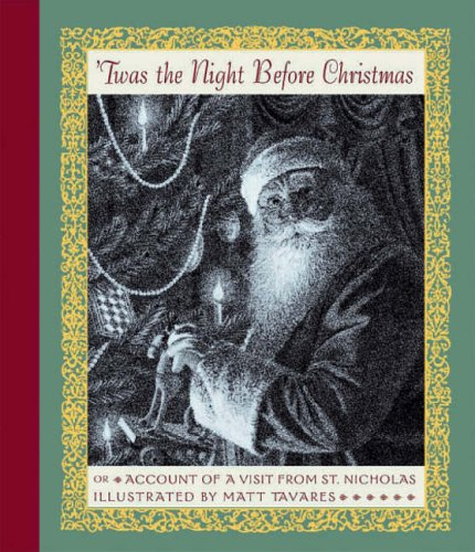Twas the night before Christmas, or, Account of a visit from St. Nicholas