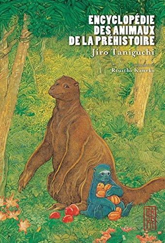 Encyclopédie des Animaux de la Préhistoire, tome 0