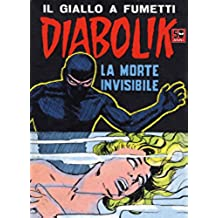DIABOLIK (29): La morte invisibile (Italian Edition)