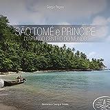 São Tomé e Príncipe. Diario do centro do mundo