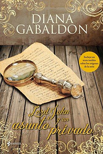 Lord John y un asunto privado por Diana Gabaldon