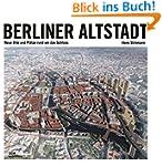 Berliner Altstadt: Neue Orte und Plät...