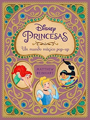 Descargar Libro Disney: Princesas Un mundo máico pop-up de Disney: Princesas Un mundo máico pop-up