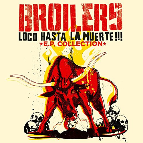 Loco Hasta La Muerte - EP Collection