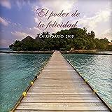 Calendario El poder de la felicidad 2019 (Calendarios y agendas)