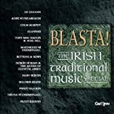 Blasta! The Irish Traditional Music Special