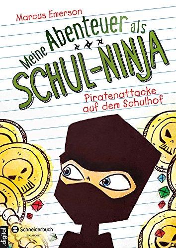 Schul-Ninja, Band 02: Piratenattacke auf dem Schulhof ()