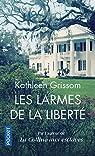 Les larmes de la liberté  par Grissom