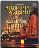 Journey through NORTH RHINE-WESTFALIA - Reise durch NORDRHEIN-WESTFALEN - Ein Bildband mit über 230 Bildern auf 140 Seiten - STÜRTZ Verlag