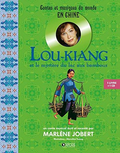 Lou-Kiang: et le mystère du lac aux bambous
