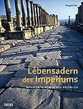 Lebensadern des Imperiums: Straßen im Römischen Reich