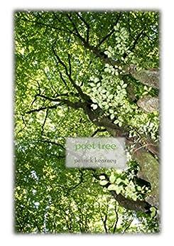 Poet Tree by [Kearney, Patrick]