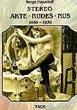 STEREO AKTE NUDES NUS - 1850-1930.