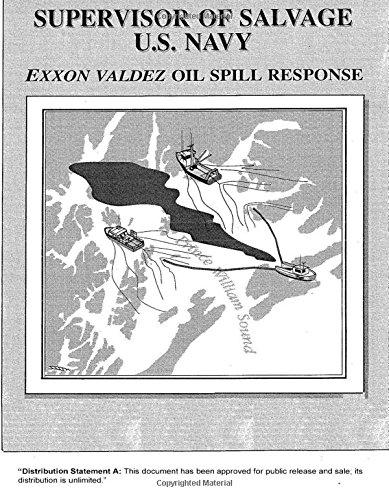 Exxon Valdez Oil Spill Response - Oil Spill Response