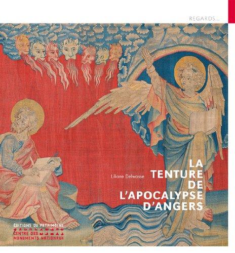 La Tenture de l'Apocalypse d'Angers par Liliane Delwasse