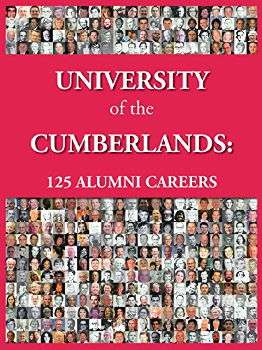 University of the Cumberlands: 125 Alumni Careers por James H. Taylor